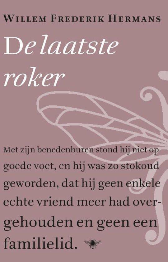 De laatste roker - Willem Frederik Hermans |