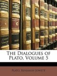 The Dialogues of Plato, Volume 5