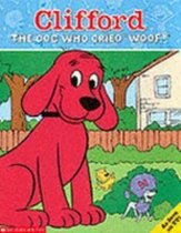Clifford Dog Who Cried Woof