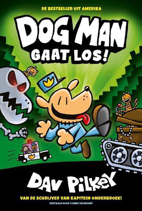 Dog Man 2 - Dog Man gaat los! - Dav Pilkey  