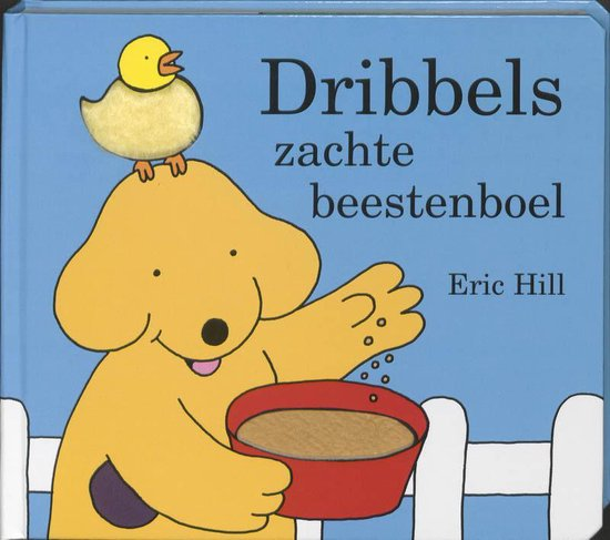 Dribbel - Dribbels Zachte Beestenboel - Eric Hill |