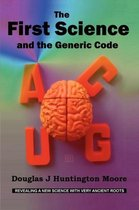 The First Science - and the Generic Code