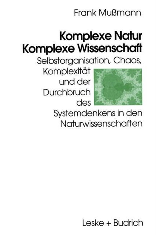 Komplexe Natur -- Komplexe Wissenschaft