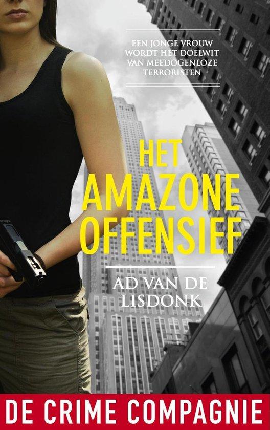 Het Amazoneoffensief - Ad van de Lisdonk |