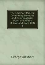 The Lockhart Papers Volume 1