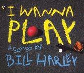 I Wanna Play