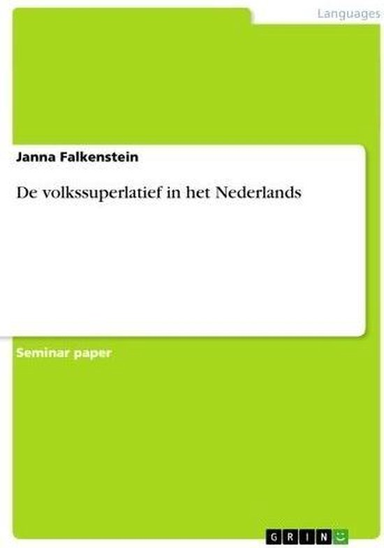 De volkssuperlatief in het Nederlands - Janna Falkenstein |