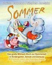 Sommer - Das Gro e Mitmach-Buch Zur Sommerzeit in Kindergarten, Schule Und Zuhause