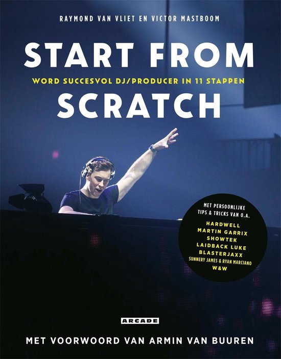Start from scratch - Raymond van Vliet |