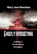 Ghostly Intersections