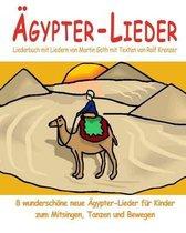 gypter-Lieder - 8 Wundersch ne Neue gypter-Lieder F r Kinder Zum Mitsingen, Tanzen Und Bewegen
