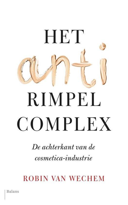 Het antirimpelcomplex - Robin van Wechem |