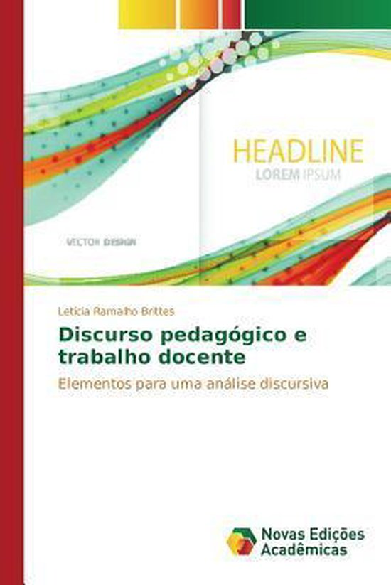 Discurso pedagogico e trabalho docente