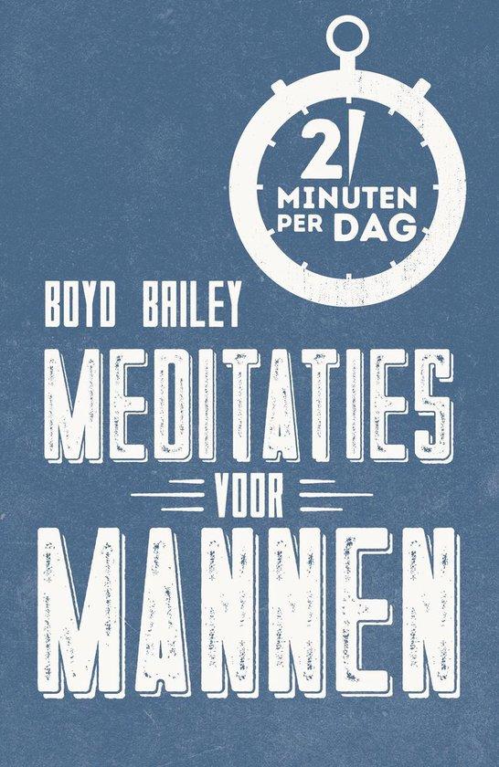 Meditaties voor mannen - Boyd Bailey | Fthsonline.com