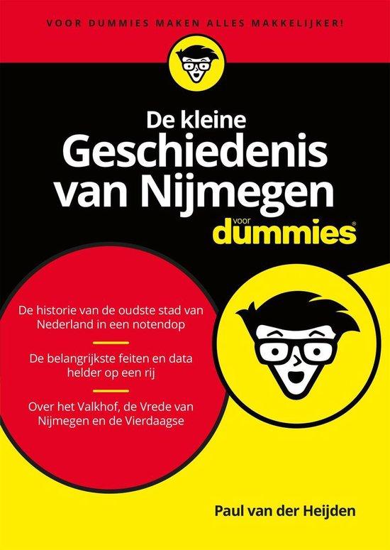 Voor Dummies - De kleine Geschiedenis van Nijmegen voor Dummies - Paul van der Heijden |