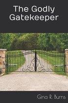 Godly Gatekeeper