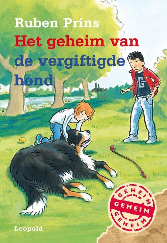 Boek cover Geheim van de vergiftigde hond van Ruben Prins (Onbekend)