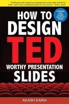 How to Design Ted-Worthy Presentation Slides (Black & White Edition)