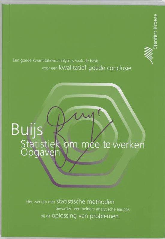 Statistiek om mee te werken Opgaven - Arie Buijs  