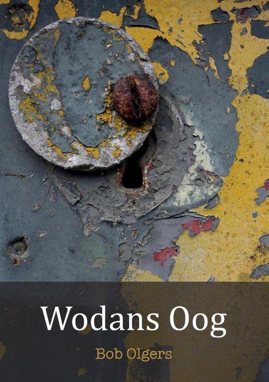Wodans Oog - Bob Olgers |