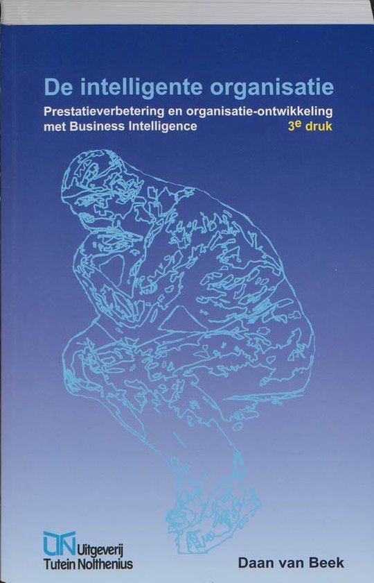De Intelligente Organisatie - Daan van Beek |