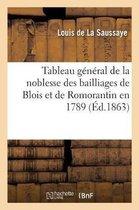 Tableau general de la noblesse des bailliages de Blois et de Romorantin en 1789