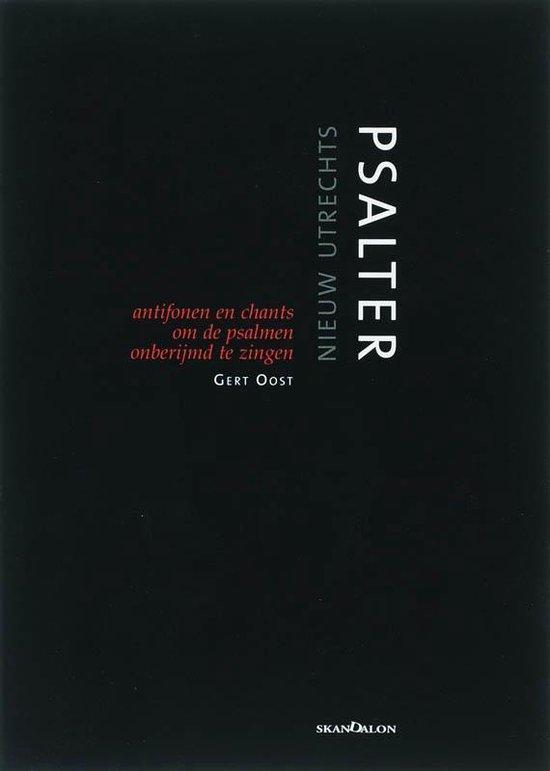 Het Nieuw Utrechts Psalter - Gert Oost pdf epub