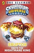 Skylanders Mask of Power: Eruptor Meets the Nightmare King
