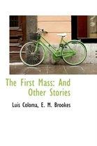 The First Mass