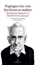 Boek cover Pogingen iets van het leven te maken van Hendrik Groen