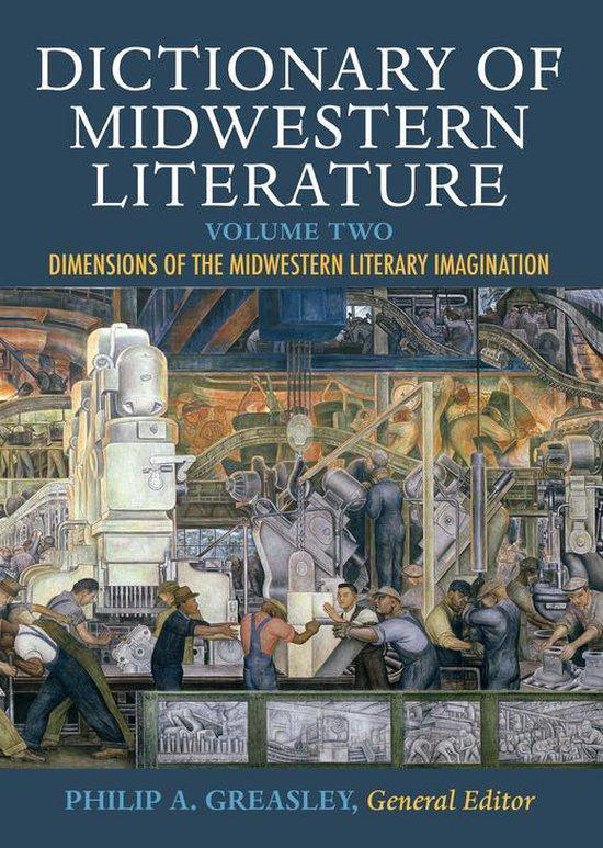 Boek cover Dictionary of Midwestern Literature, Volume 2 van Crystal S. Anderson (Onbekend)