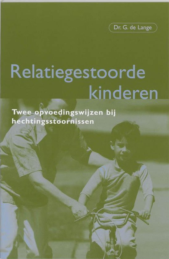 Relatiegestoorde Kinderen - G. de Lange | Fthsonline.com