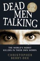 Talking with Serial Killers: Dead Men Talking