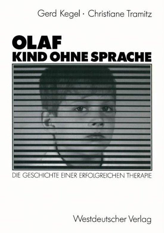Olaf -- Kind Ohne Sprache