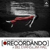 Recordando A Bill Evans & Jim Hall