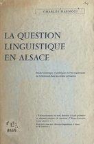 La question linguistique en Alsace
