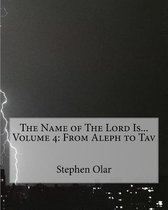 The Name of the Lord Is... Volume 4