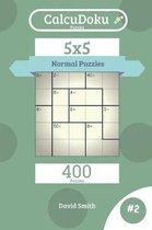 Calcudoku Puzzles - 400 Normal Puzzles 5x5 Vol.2