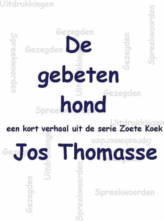 De gebeten hond - Jos Thomasse |