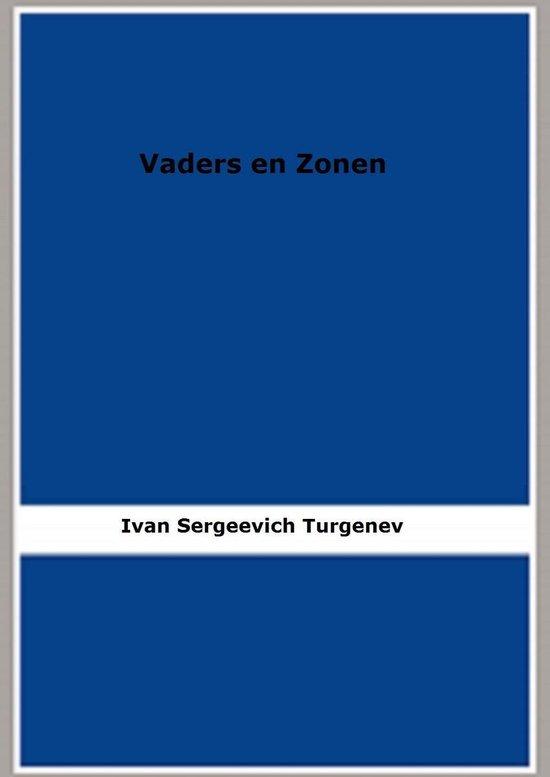 Vaders en Zonen - Ivan Sergeevich Turgenev |