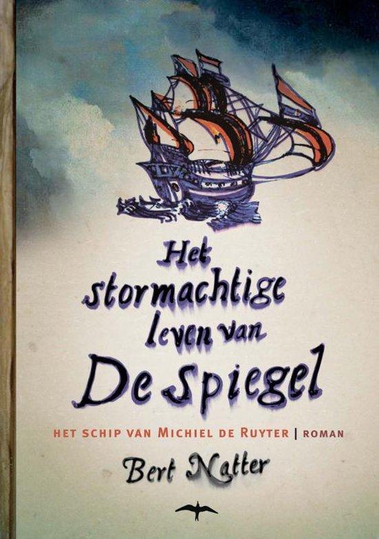 Het stormachtige leven van De Spiegel - Bert Natter |