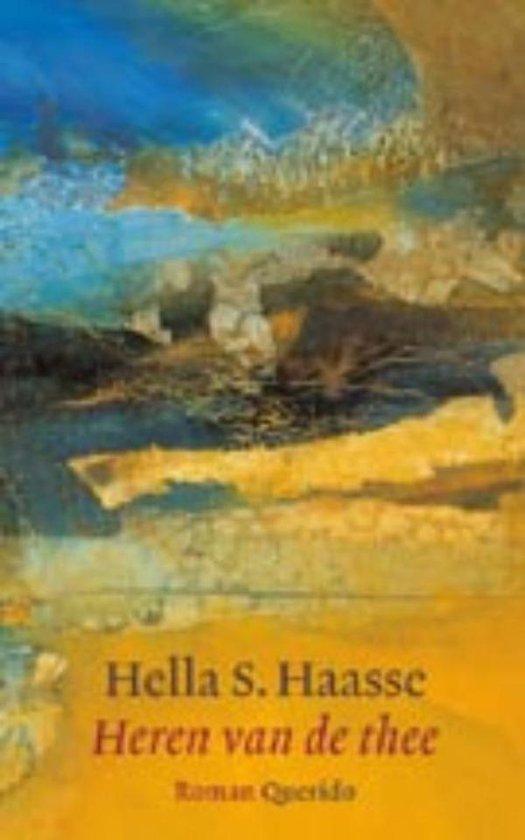 Heren van de thee - Hella S. Haasse |