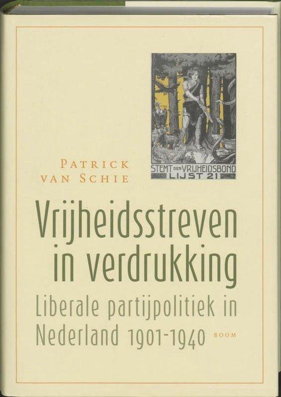 Vrijheidsstreven In Verdrukking - P.G.C. van Schie |