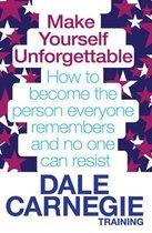 Boek cover Make Yourself Unforgettable van Dale Carnegie Training
