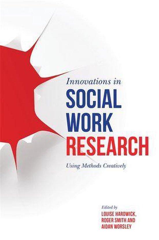 Boek cover Innovations in Social Work Research van Edited By Hardwick L (Onbekend)