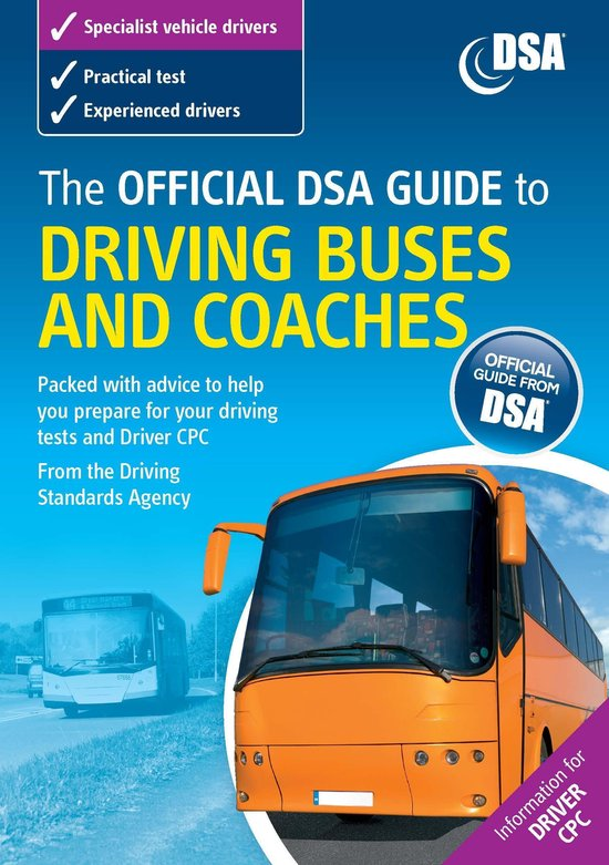 Boek cover The Official DSA Guide to Driving Buses and Coaches van Driving Standards Agency (Great  (Onbekend)