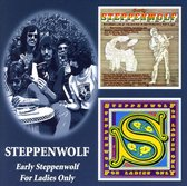 Early Steppenwolf/For Lad