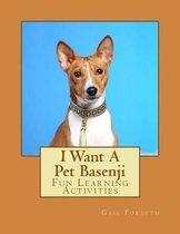 I Want a Pet Basenji