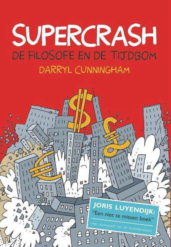 Supercrash - Darryl Cunningham  