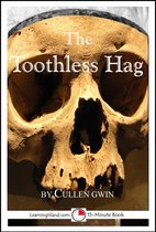 The Toothless Hag: A 15-Minute Ghost Story
